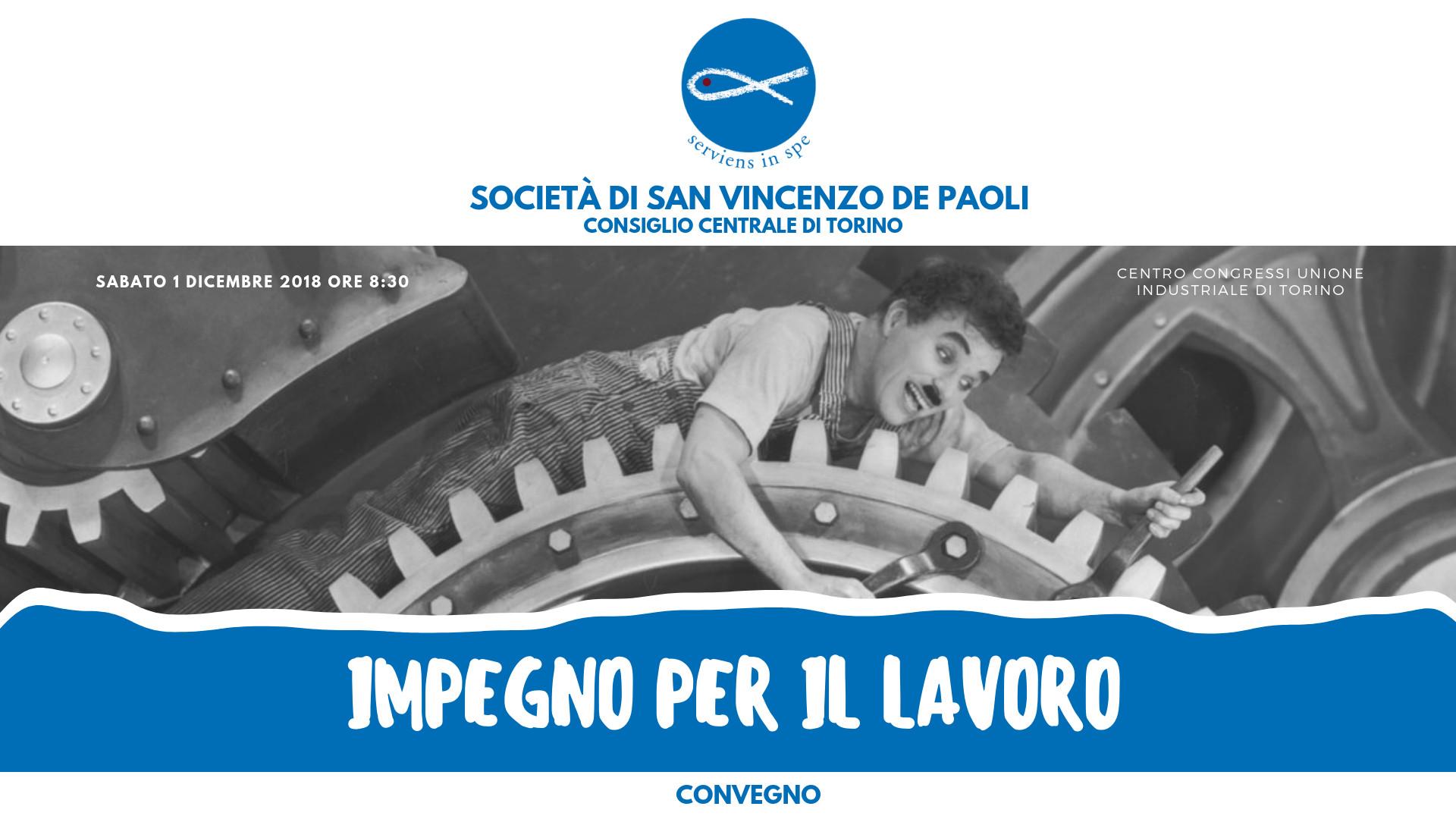 L'impegno per il Lavoro, sabato 1 dicembre, Centro Congressi Unione Industriale di Torino